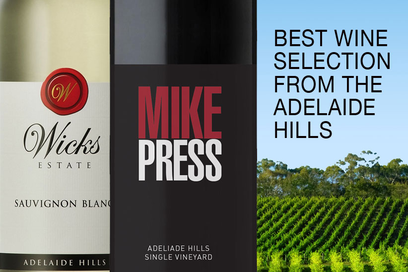 Best Adelaide Hills Wine selection